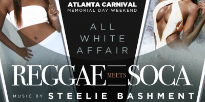 Reggae MEETS SOCA The All White Affair · Atlanta Carnival 2018