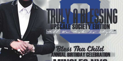 TRULY A BLESSING 8: IT'S A UPSCALE SOCIETY