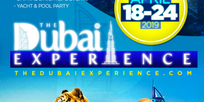 THE DUBAI EXPERIENCE APRIL 18 - 24, 2019