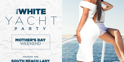 MIAMI NICE 2019 MOTHER'S DAY WEEKEND ALL WHITE YACHT PARTY