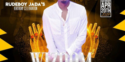 Rudeboy Jada's Birthday Celebration: WISDOM